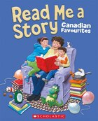 Read Me a Story: A Collection of Canadian Classics