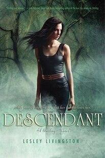 Descendant/Starling Trilogy #2: A Starling Novel