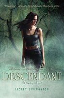 Descendant/Starling Trilogy #2: A Starling Novel