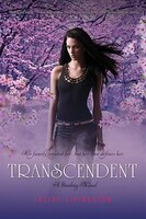 Transcendent/Starling Trilogy #3: A Starling Novel