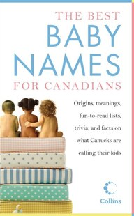 Best Baby Names For Canadians