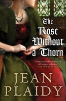 The Rose Without A Thorn
