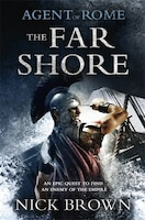 Agent Of Rome: The Far Shore