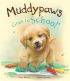 Muddypaws Goes To School