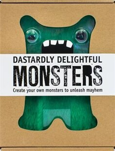 DASTARDLY DELIGHTFUL MONSTERS