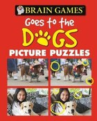 BRAIN GAMES PICTURE PUZZLES DOGS