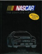 NASCAR THE COMPLETE HISTORY OF NASCAR