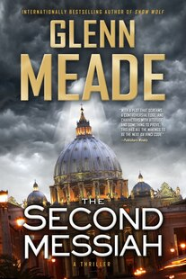 The Second Messiah: A Thriller