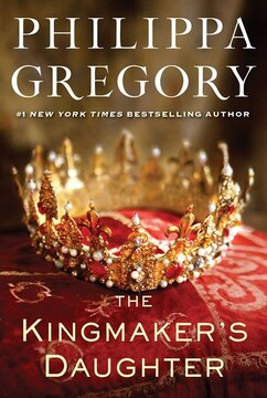 The Kingmaker&#39;s Daughter