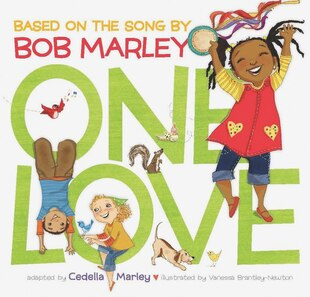 One Love: Based on the song by Bob Marley