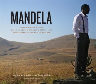 Mandela: A Film and Historical Companion