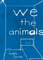 We the Animals (MP3CD): A Novel