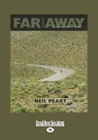 Far And Away: A Prize Every Time (large Print 16pt)