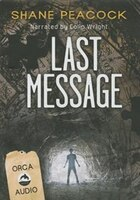 Last Message Unabridged Audiobook
