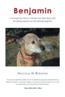 Benjamin - A loving story about a family and their dog and his lasting impact on the animal kingdom