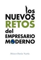 Los Nuevos Retos Del Empresario Moderno