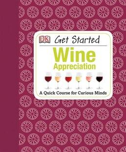 Get Started Wine Appreciation