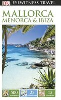 Eyewitness Travel Guides Mallorca Menorca And Ibiza