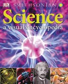 Science A Visual Encyclopedia