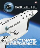 Virgin Galactic Ultimate Experience