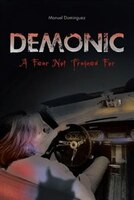 Demonic: A Fear Not Trained For