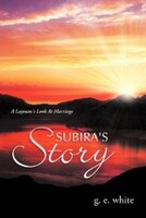 Subira's Story: A Layman's Look At Marriage