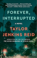 Forever, Interrupted: A Novel