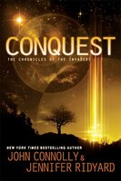 Conquest: Book 1, The Chronicles of the Invaders