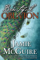 Beautiful Oblivion Limited Edition: A Novel