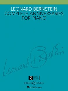 Leonard Bernstein - Complete Anniversaries For Piano