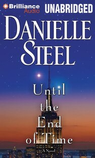 Until the End of Time: A Novel