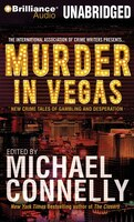 Murder in Vegas: New Crime Tales of Gambling and Desperation