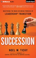 Succession: Mastering the Make or Break Process of Leadership Transition