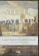 Last Seen In Massilia (mp3 Cd): A Novel Of Ancient Rome