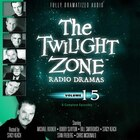 The Twilight Zone Radio Dramas, Volume 15