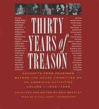 Thirty Years Of Treason, Volume 1: Excerpts From Hearings Before The House Committee On Un-american Activities, 1938-1968