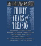 Thirty Years Of Treason, Volume 2: Excerpts From Hearings Before The House Committee On Un-american Activities, 1938-1968