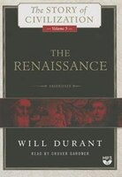 The Renaissance: A History Of Civilization In Italy From 1304-1576 Ad