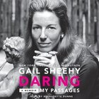 Daring: my Passages: A Memoir