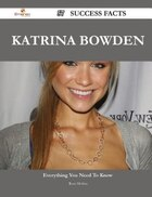 Katrina Bowden 57 Success Facts - Everything you need to know about Katrina Bowden