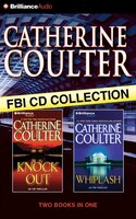 Catherine Coulter FBI CD Collection 3: KnockOut, Whiplash