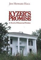 Kyzer's Promise: A Novel