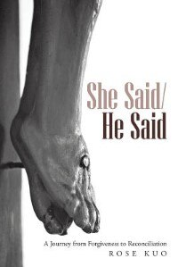 She Said/He Said: A Journey from Forgiveness to Reconciliation