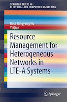 Resource Management for Heterogeneous Networks in LTE Systems