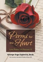 POEMS FOR THE HEART: Love Poems and Passions III