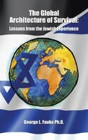 The Global Architecture of Survival: Lessons from the Jewish Experience