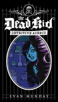 The Dead Kid Detective Agency