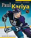 Hockey Heroes: Paul Kariya: Paul Kariya