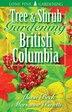 Tree And Shrub Gardening For British Columbia