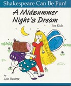 A Midsummer Night&#39;s Dream For Kids